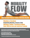Mobility Flow with Personal Fitness Trainer, Christian Basilio